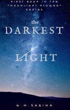 The Darkest Light  by sArt-146