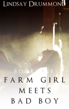Farm Girl Meets Bad Boy (#1) by Monst3rs