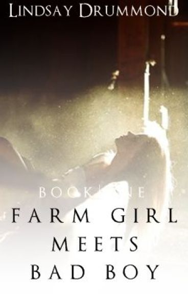 Farm Girl Meets Bad Boy