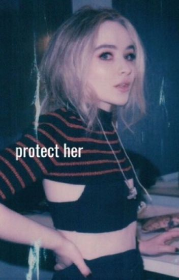 protect her