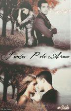 Juntos Pelo Acaso • AyA  by Sah_Gray