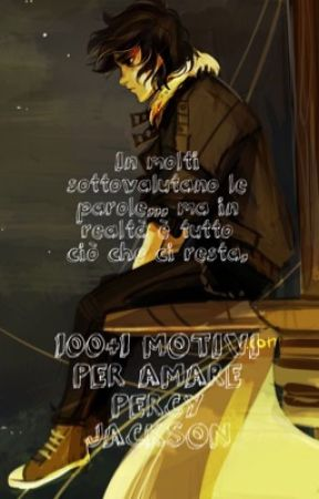 100+1 MOTIVI PER AMARE PERCY JACKSON by percabeth2212