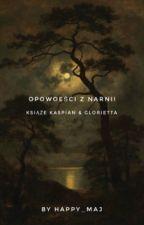Opowieści z Narnii: Książę Kaspian i Glorietta by happy_maj