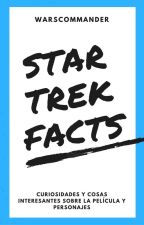 STAR TREK FACTS  (español)- warscommander by warscommander