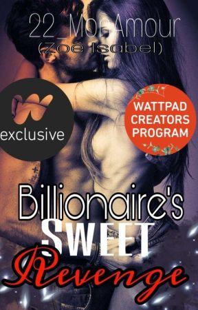 Billionaire's Sweet Revenge (Completed) - chapter 10 - Wattpad