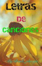 Letra de Canciones  by book_always