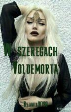 W szeregach Voldemorta  by anita9099