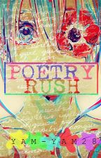 POETRY RUSH by Yam-Yam28
