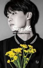 Save Me [Jhope x Suicidal Male reader]  by Tsundere_Neko_