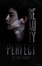 Beauty perfect // wolno pisane by bezimiennav