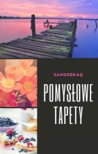 Pomysłowe Tapety //❗✖ by Sanderkaq
