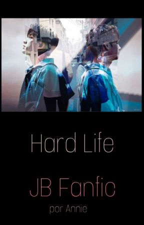 Hard Life 🐱 JB fanfic 🐱 by jaebeomiscandy