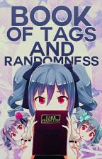 Book of Tags and Randomness by betrayal970565
