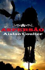 Aspersão by aislancoulter