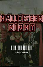 Halloween Night o.s by Tuanslilgirl