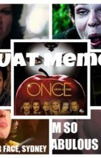 Once Upon A  Time Memes (And and randomness) #1  by LanaLikesApples