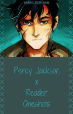 Percy Jackson x Reader Oneshots (discontinued) by cabin_thirteen