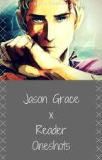 Jason Grace x Reader Oneshots (discontinued) by cabin_thirteen