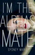 I'm The Alpha's Mate by NievesBarreto