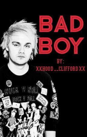 Bad Boy by xXHood__CliffordXx