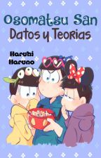 Osomatsu San - Datos y teorias by Haruhi-Haruno