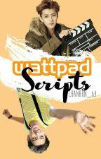 Wattpad Scripts || ChanHun by Chanhun_64