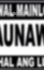 Sex stories. by le_Riel