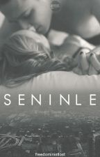 Seninle by freedomislost