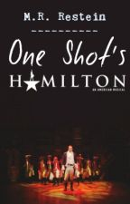 One Shot's Hamilton by MariangelLangdon