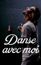 Danse avec moi by Needtickets