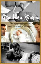 Una Vida Nueva #2 [Rubelangel] by TuPekeAngel28