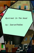 Mystreet In The Hood by foxlover231020
