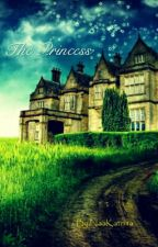The Princess (Completed) by NaaKatrina