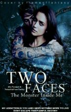 Two Faces  #LightAward17/#WATTBOOKS2017/#PlatinAward17/#GoldenBookAward2k17 by MrsPandax3