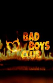 Bad Boys Club  by TheWordsFromMe