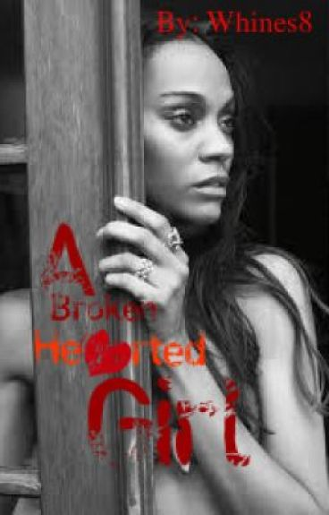 A Broken Hearted Girl {Wattys2014} by Whines8
