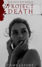 Project Death by cleliakm