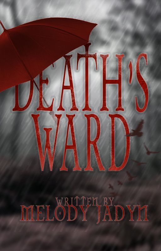 Death's Ward [NaNoWriMo 2016] by FlamingOreos