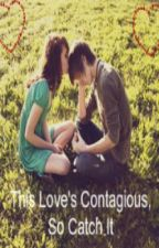 This Love's Contagious, So Catch It (Josh Franceschi) by wolf-babe