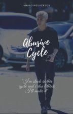 abusive cycle ||jackbam by wangingjackson