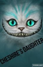 The Cheshire Cat's Daughter by WWE_Fanforlife