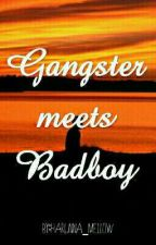 Gangster Meets Badboy by Harunna_Mellow