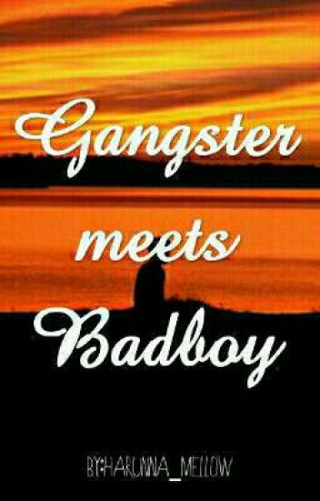 Gangster Meets Badboy