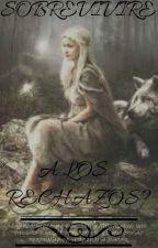 Sobrevivire A Los Rechazos? by MariaMaldonado173