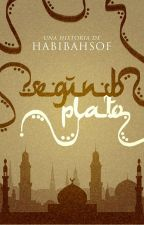 Segundo Plato [#Anat'sAwards2016] [GoldenAwards2017] by HabibahSof