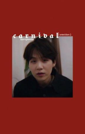 CARNIVAL ; rewritten by hyungwonho