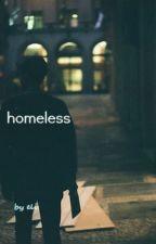 »» Homeless «« //Joshler by extraet
