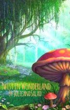 Twist in Wonderland  by JulieandSalad