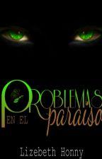 PORCELAIN (Hasta las maquinas rien) (2.5) Problemas en el paraiso by LizebethHonny