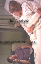 The Heartbeat (Ezria) by rosewoodwelcomesyou